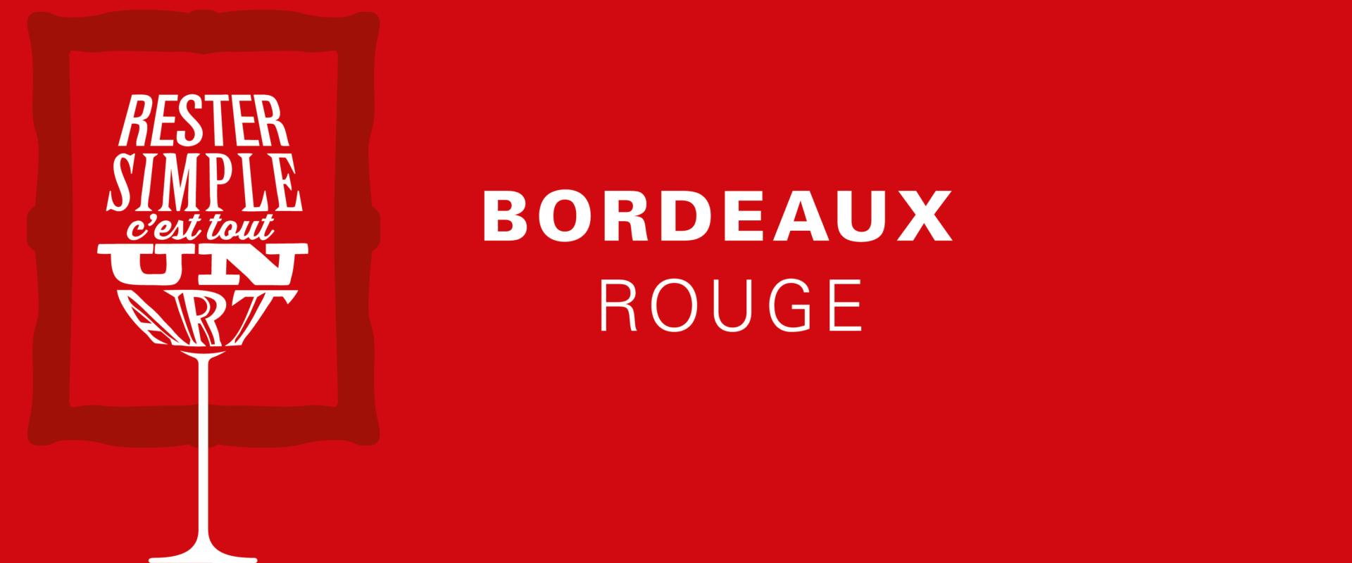 L'AOC du mois : BORDEAUX ROUGE
