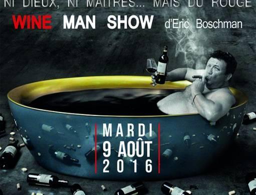 Wine Man Show à Planète Bordeaux !