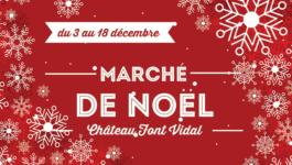 Marché de Noël au Château Fond Vidal