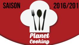 Planet Cooking saison 2016/2017