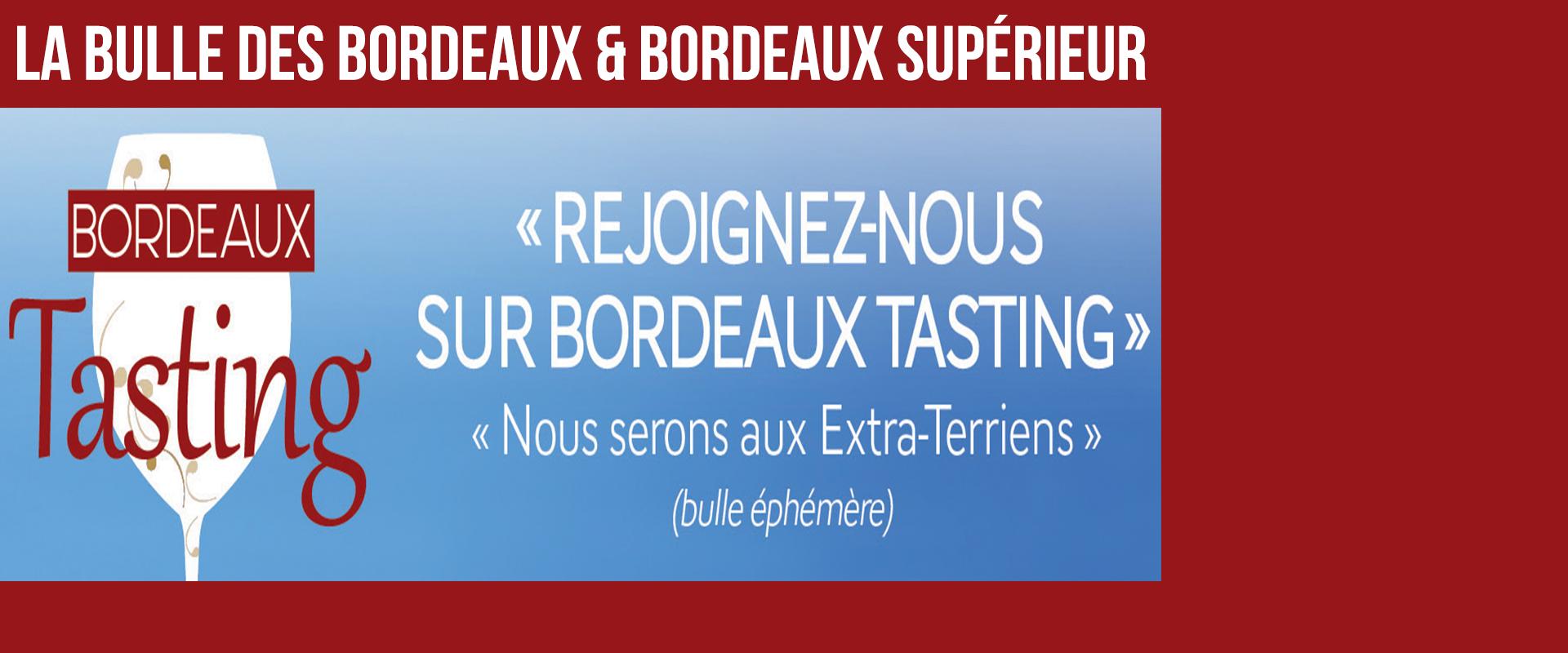 Bordeaux Tasting 2016 - La bulle des Bordeaux
