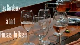 Les Bordeaux à bord des Pinasses du Bassin