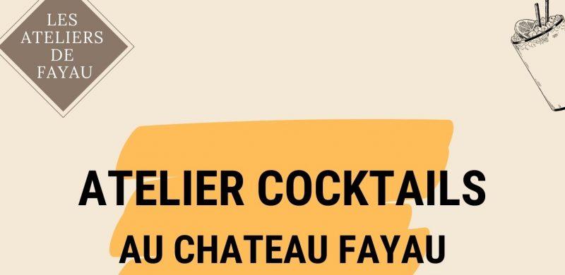 Atelier Cocktails – Château Fayau