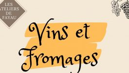 Atelier accord vins/fromage – Château Fayau