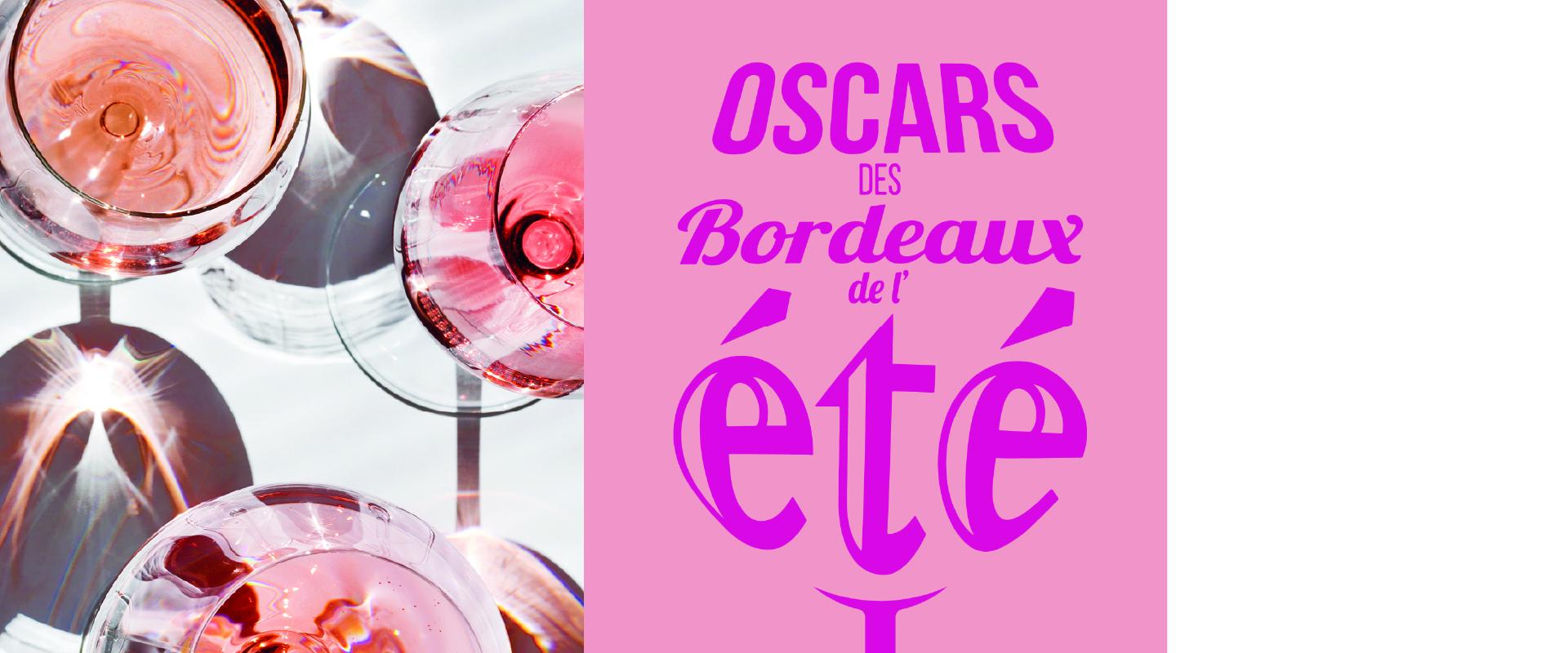 Les Oscars des Bordeaux de l'été 2021 !