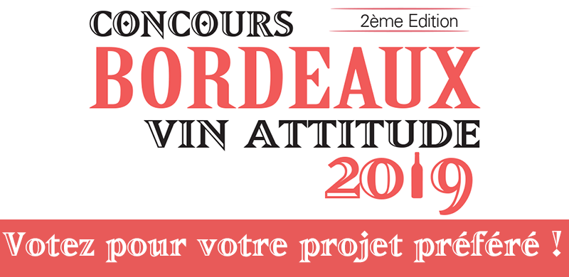 Concours Bordeaux Vin Attitude – Votez pour votre projet préféré !