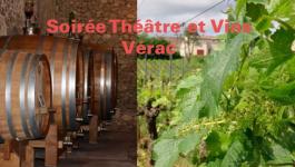 Soiree Théâtre & Vins par les vignerons de Vérac